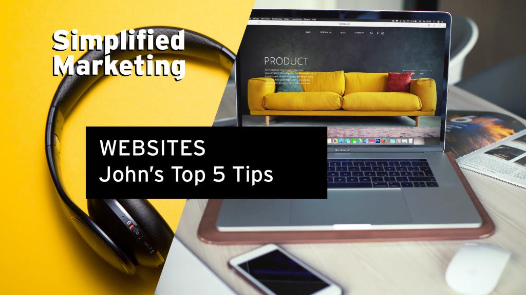 Websites - John's Top 5 Tips